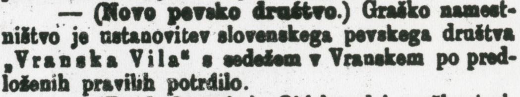 V nemškem mestu Graz (po naše Gradec), prestolnici dežele Steiermark, je vlada leta 1898 odobrila pravila pevskega društva s slovenskim imenom. Bila je to »Vranska vila« iz trga Vransko na Spodnjem Štajerskem. Foto: arhiv NUK
