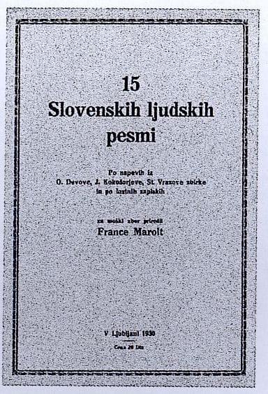 Maroltova prva zbirka ljudskih (narodnih) pesmi iz leta 1930 Foto: arhiv NUK