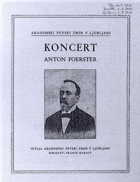 Eden prvih Maroltovih tematsko zasnovanih koncertov APZ-ja se je oddolžil spominu skladatelja Antona Foersterja. Foto: arhiv NUK