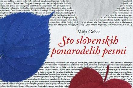 Mitja Gobec: Sto slovenskih ponarodelih pesmi