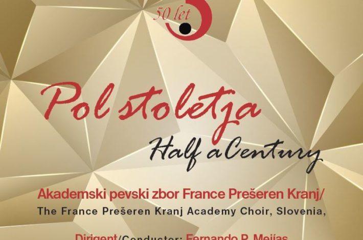 Akademski pevski zbor France Prešeren Kranj: Pol stoletja