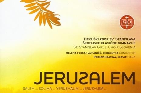 Dekliški zbor sv. Stanislava: JERUZALEM