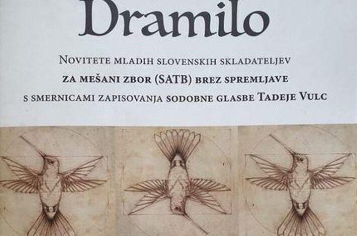 Izšla je zbirka Dramilo s smernicami zapisovanja sodobne zborovske glasbe Tadeje Vulc