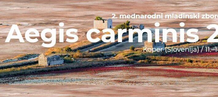2. Mednarodni mladinski zborovski festival Aegis carminis 2021, Koper, 11.–14. marec 2021