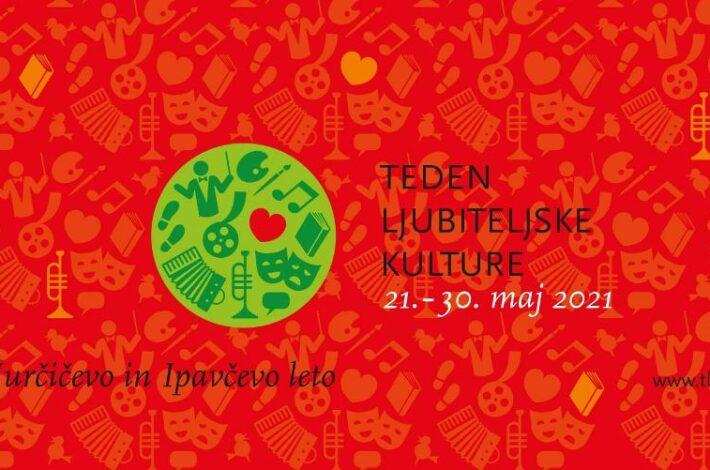 TLK – Teden ljubiteljske kulture: 21.–30. maj 2021